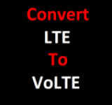 LTE to VoLTE Converter Pro