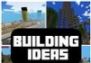 Building Ideas – Minecraft PE