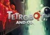 Tetrobot y Co para Windows PC y MAC Descargar gratis
