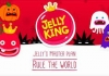 Download  JellyKing Rule The World Android App For PC / JellyKing Rule The World On PC