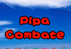 Download Pipa Combate for PC/ Pipa Combate on PC